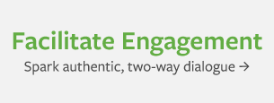 Facilitate Engagement