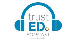 TrustED podcast customer service in schools