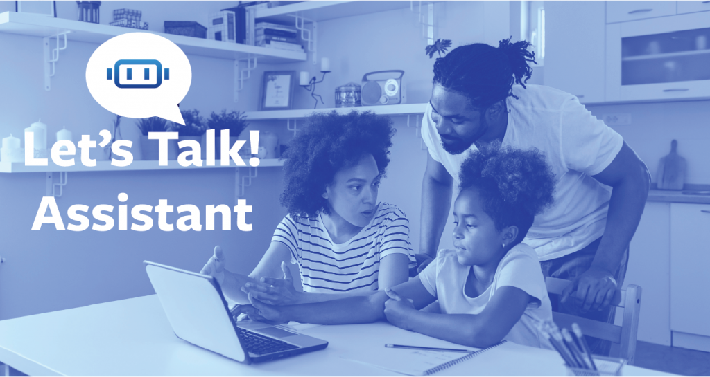 Introducing Let's Talk! Assistant, a chatbot built for K-12 school districts